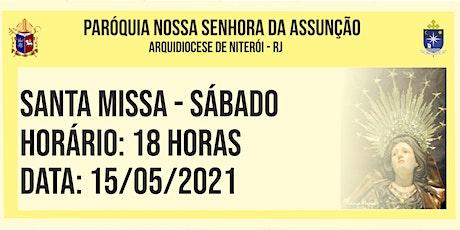 PNSASSUNÇÃO CABO FRIO - SANTA MISSA - SÁBADO - 18 HORAS - 15/05/2021 ingressos