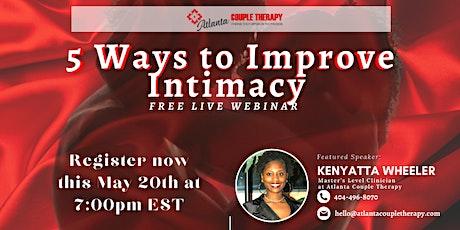 5 Ways to Improve Intimacy tickets