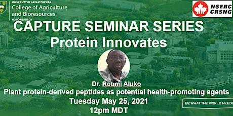 CAPTURE Seminar Series: Protein Innovates #4 tickets