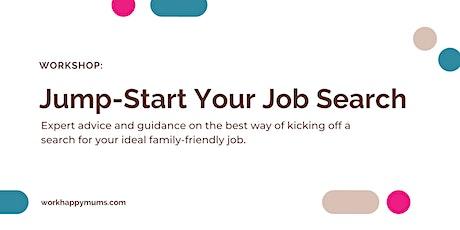 'Jump-Start Your Job Search' Workshop tickets