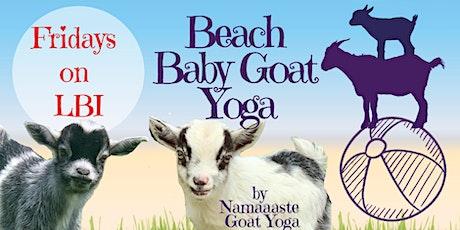 Beach Baby Goat Yoga LBI Fridays 10AM : Namaaaste Goat Yoga tickets