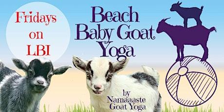 Beach Baby Goat Yoga LBI Fridays 11AM : Namaaaste Goat Yoga tickets