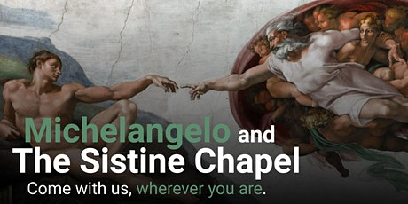FREE Virtual Tour Michelangelo and the Secrets of the Sistine Chapel tickets