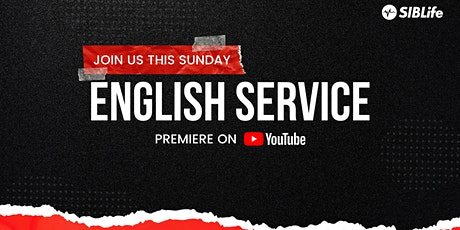 English Service | 9 AM | SIBLife Online tickets