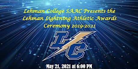 Lehman SAAC Presents, The Lightning Awards, Athletic Award Ceremony 2020/21 tickets