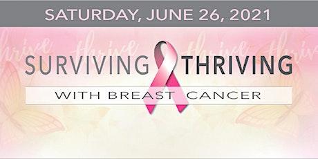 2021 Surviving & Thriving Breast Cancer Symposium tickets