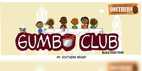The Gumbo Club:  Black Food Tour tickets
