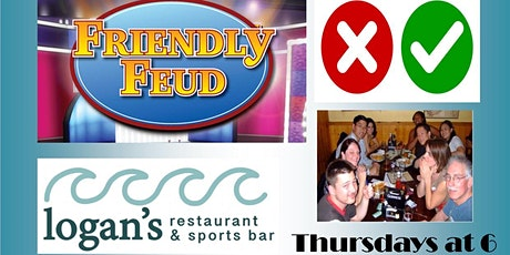 """""""Friendly Feud"""" with Prizes Thursday Nights at Logan's Run Hampton NH tickets"""