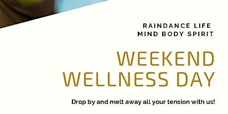 Weekend Wellness Retreat Day! tickets