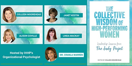 The Collective Wisdom of High-Performing Women: Continuing the Conversation tickets