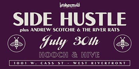 Side Hustle w/ Andrew Scotchie and the River Rats tickets