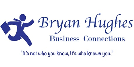 Bryan Hughes Business Connections Presents: You're Unmuted! tickets