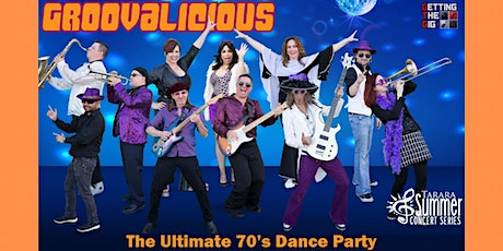 Groovalicious - Ultimate '70s Dance Party tickets