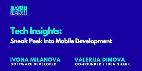 Tech Insights: Sneak Peek into Mobile Development tickets