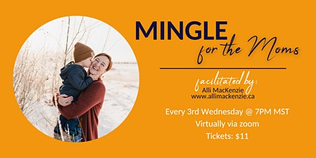 Mingle: For the Moms (May) tickets