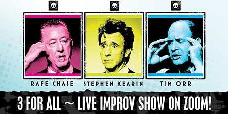 3 FOR ALL Live Improv Show on Zoom! tickets