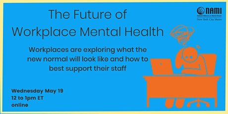 The Future of Workplace Mental Health tickets
