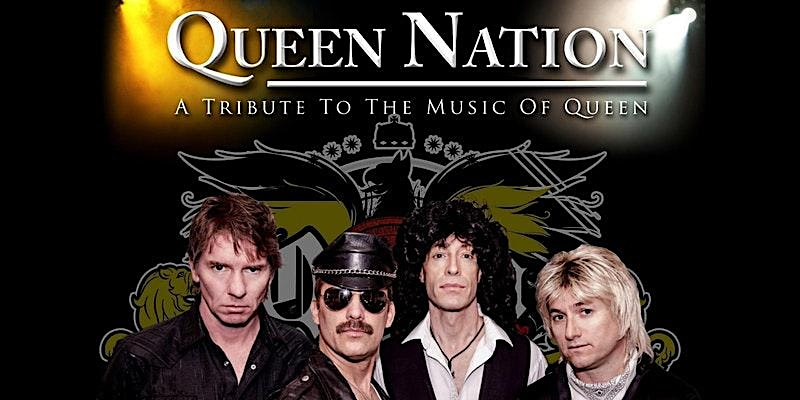 Queen Nation – A Tribute to the Music of Queen   LAST TABLES – BUY NOW!