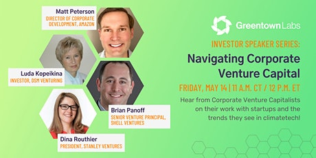 Investor Speaker Series: Navigating Corporate Venture Capital tickets