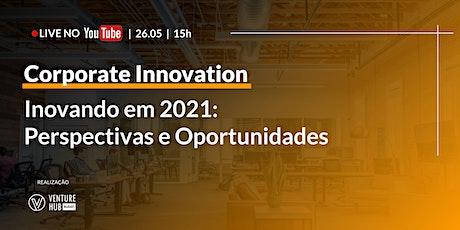 Inovando em 2021: Perspectivas e Oportunidades ingressos