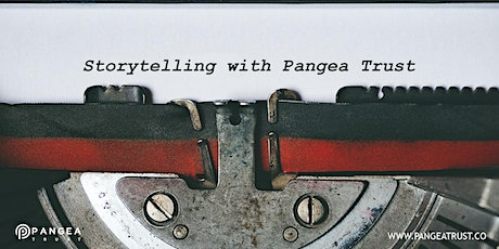 Storytelling with Pangea Trust tickets