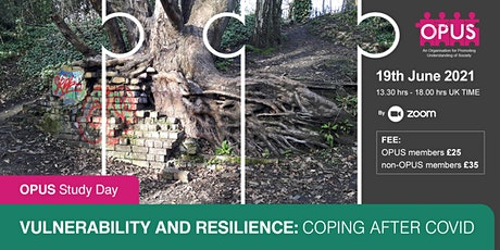 OPUS STUDY DAY -  Vulnerability and Resilience: Coping after COVID  - billets
