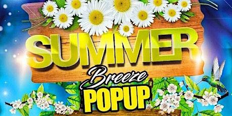 Summer Breeze Pop-Up - Concert Series - Day 1 tickets