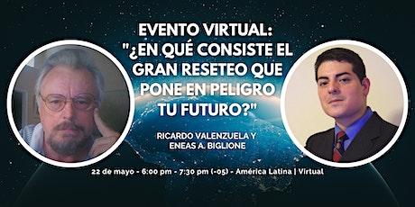 Evento Regional Latinoamericano con Ricardo Valenzuela y Eneas A. Biglione entradas
