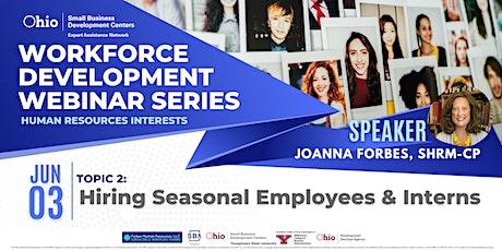 Hiring Seasonal Employees & Interns tickets