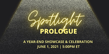 Spotlight Prologue  - A Year-End Showcase and Celebration tickets