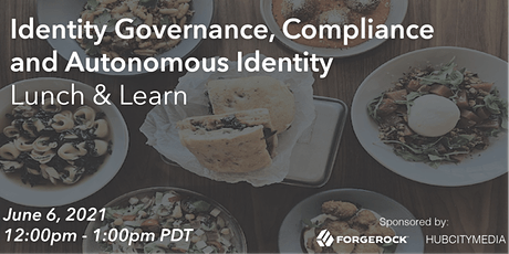 Identity Governance, Compliance and Autonomous Identity Lunch & Learn tickets