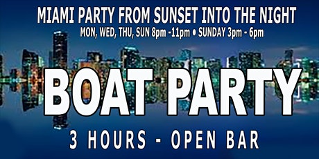 MIAMI NIGHTCLUB BOAT PARTY - 3 Hour Open Bar tickets