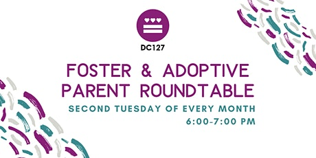 Foster & Adoptive Parent Roundtable tickets