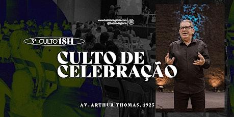 3a. CELEBRAÇÃO NOITE - 09/05 ingressos