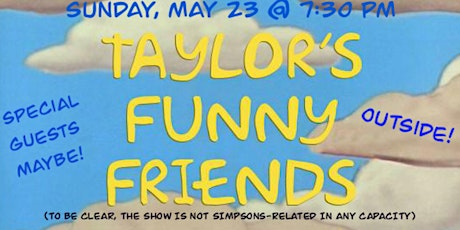 Taylor's Funny Friends tickets