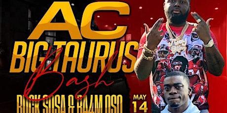 A.C.'S BIG TAURUS BIRTHDAY BASH WEEKEND tickets