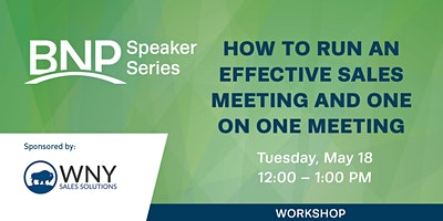 How to Run an Effective Sales Meeting and One on One Meeting Workshop