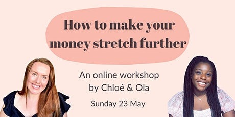 How to Make Your Money Stretch Further tickets