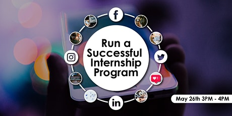 How to Run a Successful Internship Program tickets