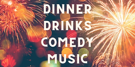 Fabulous 4th - Dinner, Comedy & Music tickets