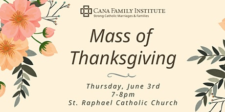 2021 Mass of Thanksgiving tickets