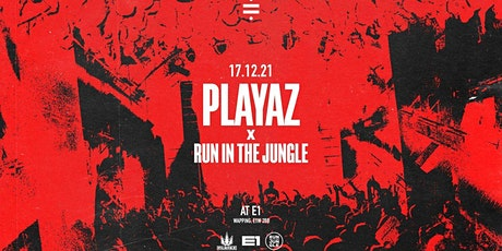 Playaz & Run In The Jungle tickets