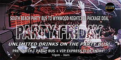 South Beach Party Bus To Miami Wynwood Nightclub - Friday Nightlife tickets