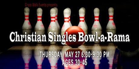 Christian Singles Bowl-a-rama! tickets