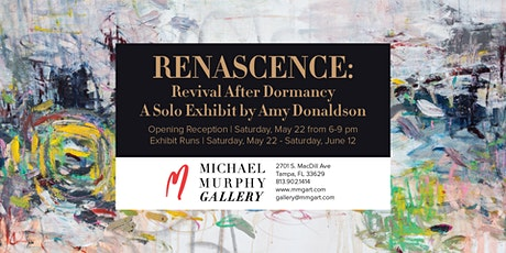 Renascence: A Solo Exhibit by Amy Donaldson | Opening Reception tickets