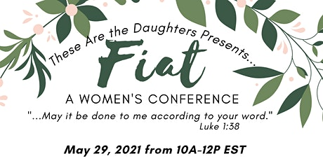 FIAT Women's Conference by These Are The Daughters tickets