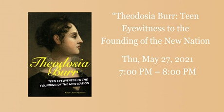 Theodosia Burr: Teen Eyewitness to the Founding of the New Nation tickets