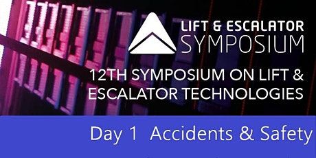The Lift and Escalator Symposium DAY 1 tickets