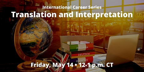 International Career Series: Translation and Interpretation tickets