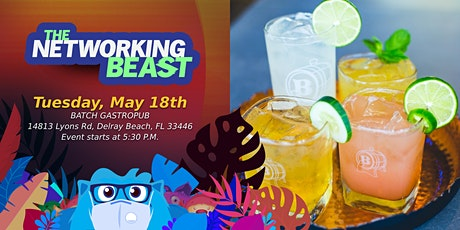 The Networking Beast - Come & Network With Us (Batch Gatropub) Delray Beach tickets